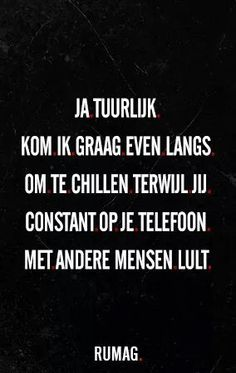 Rumag Sarcasm Quotes, Me Quotes, Funny Quotes, Qoutes, Life Is Hard Quotes, Language Quotes, Best Quotes Ever, Dutch Quotes, More Words