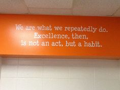 Put inspirational quotes all around the school.