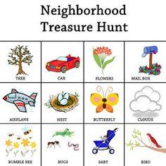 Neighborhood Treasure Hunt--could make classroom treasure hunt for Meet the Teacher