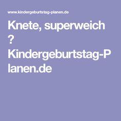 Knete, superweich ⋆ Kindergeburtstag-Planen.de