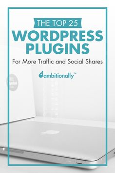 A list of the top 25 WordPress Plugins for better traffic & more social shares. Very helpful!