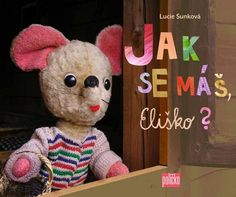 Kniha Jak se máš, Eliško? | bux.cz