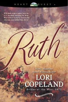 Ruth by Lori Copeland (Brides of the West, book 5) #ChristianFiction