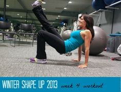 Winter Shape Up 2013: Week 4 Workout. I can do these!!!!