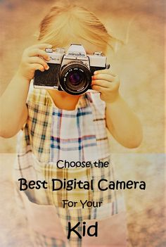 Buying your kid a digital camera is an essential step in introducing them into the marvelous world of photography. Read our Buyers' Guide for more details.