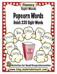 Dolch 220 sight words printed on colorful popcorn kernels.  Great for classroom walls.