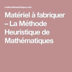Matériel à fabriquer – La Méthode Heuristique de Mathématiques
