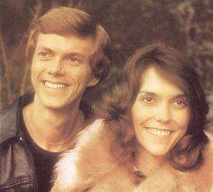 The Carpenters. Karen had a one in a million voice. Brother Richard and Sister Karen Carpenters.