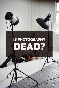 Is Photography dead?