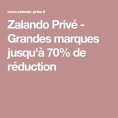 Zalando Privé - Grandes marques jusqu'à 70% de réduction
