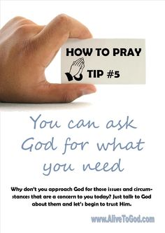 Read more about HOW TO PRAY: http://www.alivetogod.com/notes.aspx?contentid=324