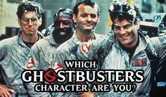 """Which """"Ghostbusters"""" Character Are You, I got Egon Spengler."""
