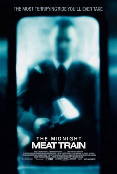 The Midnight Meat Train - another movie based on a clive barker short story and bradley cooper is in it.