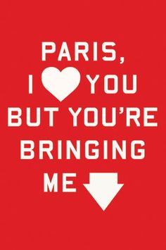 *Paris I Love You but You're Bringing Me Down by Rosecrans Baldwin: Not every Paris book is a wildly romantic look at walks on the Seine. Baldwin comes to Paris for an advertising job, remains confused and in a culture clash, and is very funny in all his honesty about what Paris really is, in reality.
