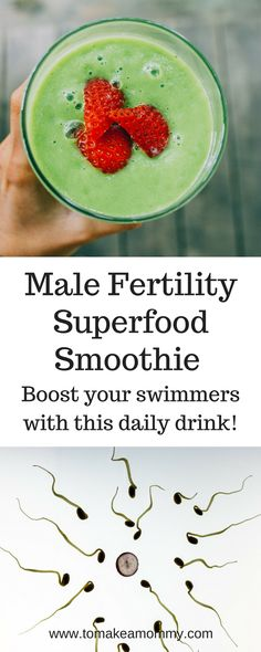 A fertility superfood packed male fertility smoothie for boosting sperm count, quality, motility, vitality, and morphology!