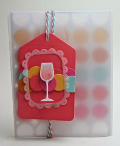 #wine tag for the PTI Blog Hop using PTI tag, coverplate and My Favorite Things wine glass die