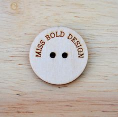 Custom Buttons laser engraved and cut with your by MissBoldDesign