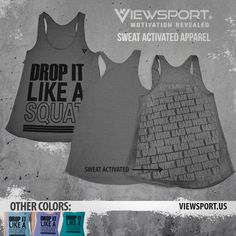 Drop It Like A Squat Tank. Sweat to make secret messages appear during your workouts! A great holiday gift.