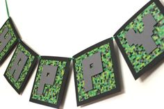 Hey, I found this really awesome Etsy listing at https://www.etsy.com/listing/166009474/minecraft-inspired-happy-birthday-banner