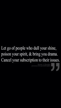 Drama is the worse!