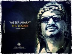 The Leader Yasser Arafat 1929-2004