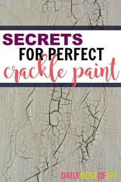 Secrets to get the crackle paint technique perfect without buying anything special. Great technique for distressing furniture.   #paintingideas #paintingfurniture #cracklepaint