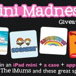 The iMums' iPad Mini Madness! Win an iPad Mini + Case + Apps – Giveaway #1