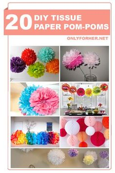 The best selected projects of How To Make Tissue Paper Pom Poms, Tissue Paper Balls or Tissue Paper Puffs.