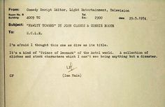 Writers take heart! Rejection is in the eye of the Rejecter.  #FawltyTowers Rejection letter