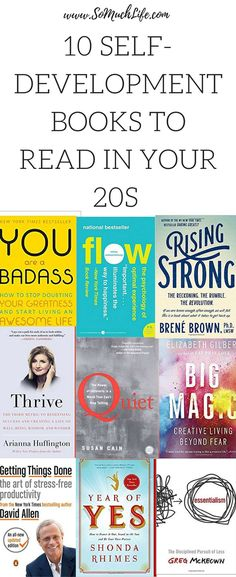 10 Self-Development Books You Should Read In Your Twenties – So Much Life Books you should read in your self-help books, personal development, Books To Read In Your 20s, Feel Good Books, Books You Should Read, Books For Teens, Best Books To Read, Read Books, Best Motivational Books, Inspirational Books, Best Self Help Books