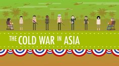 The Cold War in Asia: Crash Course US History #38 ---> In case you were wondering about America's relationship with the Koreas, Vietnam, and his own government.