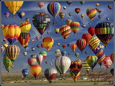 The Albuquerque International Balloon Fiesta, New Mexico.  Saw lots of pictures when I went to Albuquerque last summer, and wished I could have went to this