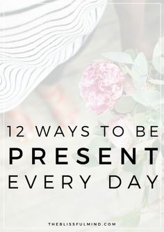 Make mindfulness easier with this list of tips for being present in your daily life. With these tips, you'll be able to enjoy the little things in life even when it gets hectic!