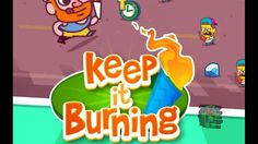 Keep it Burning! The Game - Tapps - AGTMG HD Android Gameplay