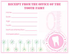 Receipt from the Office of the Tooth Fairy  {free printable - pink and blue}   I am doing this for her first tooth!!! I did change my printer setting to photo so it would print a better image.