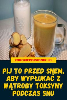 Pij to przed snem, aby wypłukać z wątroby toksyny podczas snu Body Detox, Glass Of Milk, Health Tips, Projects To Try, Food And Drink, Health Fitness, Drinks, Drinking, Beverages