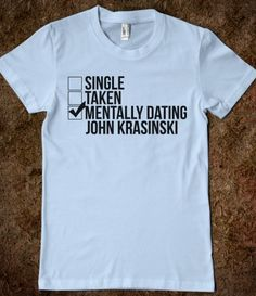 Mentally Dating John Krasinski shirt