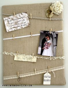 Burlap pinboard - i like the little clips so you don't have to put a pin through nice things. Could use rope as alternative