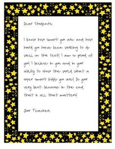 This is a great letter to give your students before they take a standardized test. Help to boost their confidence and let them know you believe in them!