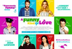 A FUNNY KIND OF LOVE  The stories of five couples and their disparate sex lives.  Click the poster for our reviews