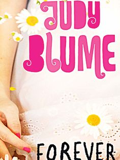 Judy Blume - I couldn't have gotten through my childhood without her