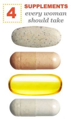 4 Supplements Every Woman Should Take - calcium, vitamin D, omega 3 fatty acids, probiotics