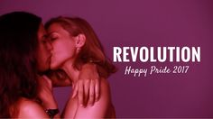 #KissingRevolution | HAPPY PRIDE 2017 | Devermut
