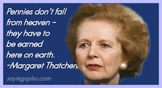 The best Margaret Thatcher quotes of all time, covering topics such as quotes on politics and society, quotes about money and other very powerful quotes that inspire and motivate. Quotes And Notes, Great Quotes, Triumph Quotes, Margaret Thatcher Quotes, Party Quotes, Pity Party, Quality Quotes, British Prime Ministers, Ronald Reagan
