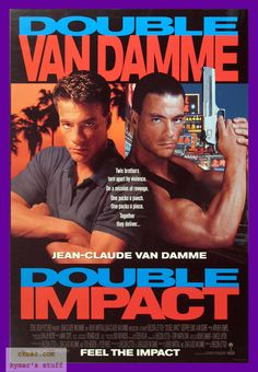 Double Impact- I had a HUGE poster of this on my wall when I was a teenager lol. Loved me some jean-claude