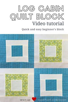 Log cabin quilt block video tutorial