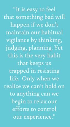 - from Tara Brach's first book, Radical Acceptance
