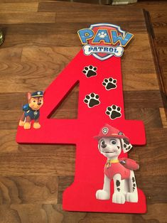 DIY - Paw Patrol Birthday Decoration ❤️ ⚫️ Number sign from Hobby Lobby ⚫️ Red paint ⚫️ Paw Patrol Printables