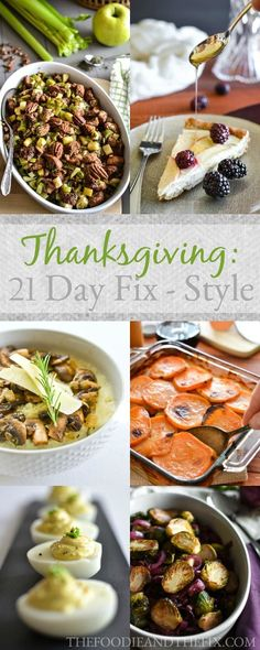 Thanksgiving 21 Day Fix Style - tips & tricks and recipes for an awesome, healthy Thanksgiving.
