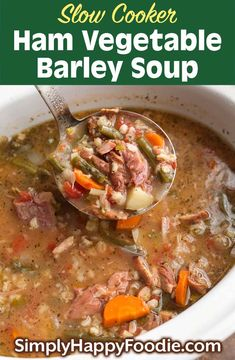 Slow Cooker Ham Vegetable Barley Soup is a rustic and delicious soup made with a leftover meaty ham bone. This crock pot ham vegetable barley soup is loaded with healthy veggies, and lots of flavor. A dump and go slow cooker soup. Slow Cooker Ham Soup, Crock Pot Soup, Slow Cooker Recipes, Slow Cooker Smoked Ham, Ham Bone Recipes, Chili Recipes, Pork Recipes, Recipes With Leftover Ham Bone, Vegetable Barley Soup